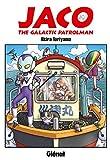 Jaco the galactic patrolman (Histoires courtes de Toriyama) - Format Kindle - 6,99 €