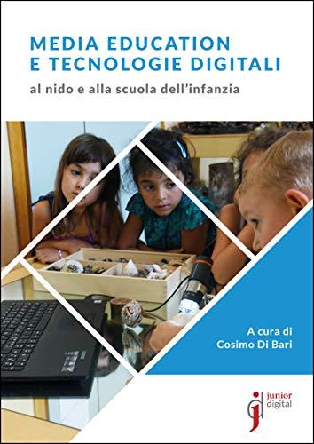 Media education e tecnologie digitali al nido e alla scuola dell'infanzia