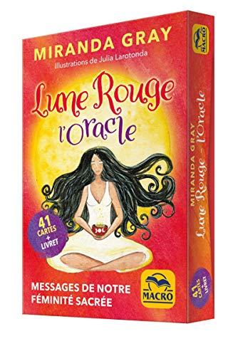 Lune Rouge - L' Oracle: 41 cartes + livret. Messages de notre féminité sacrée