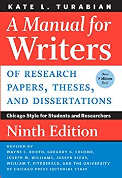 A Manual for Writers of Research Papers Theses and Dissertations Ninth Edition  Chicago Style for Students and Researchers  Chicago Guides to Writing Editing and Publishing