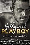 Hollywood Playboy (Hollywood Royalty Book 1) (English Edition)