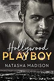 Hollywood Playboy (Hollywood Royalty Book 1)