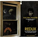 ELECTRIC PIONEER REDUX: AN ARMCHAIR GUIDE TO GARY NUMAN (English Edition)