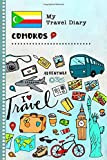 Comoros My Travel Diary: Kids Guided Journey Log Book 6x9 - Record Tracker Book For Writing, Sketching, Gratitude Prompt - Vacation Activities Memories Keepsake Journal - Girls Boys Traveling Notebook