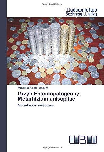 Grzyb Entomopatogenny, Metarhizium anisopliae: Metarhizium anisopliae