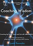 Recommended book: Coaching wisdom: Coaching the Head, Heart and Gut with mBraining