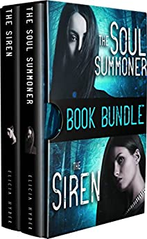 The Soul Summoner Series: Books 1 & 2 by [Elicia Hyder]