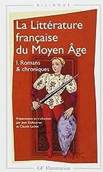La littérature française du Moyen Âge, tome 1 - Romans & chroniques de Jean Dufournet