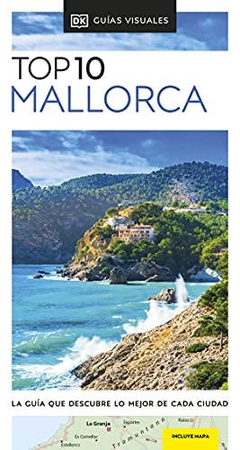 Guía Top 10 Mallorca: La guía que descubre lo mejor de cada ciudad (Guías Top10)