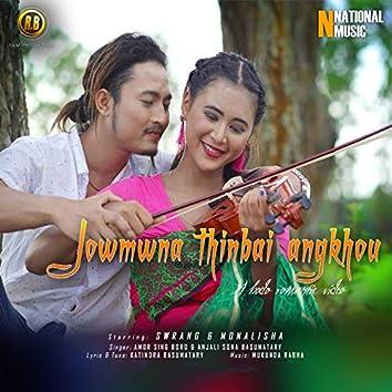 Jowmwna Thinbai Angkhou - Single