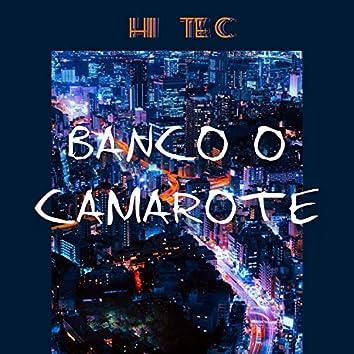 Banco o Camarote