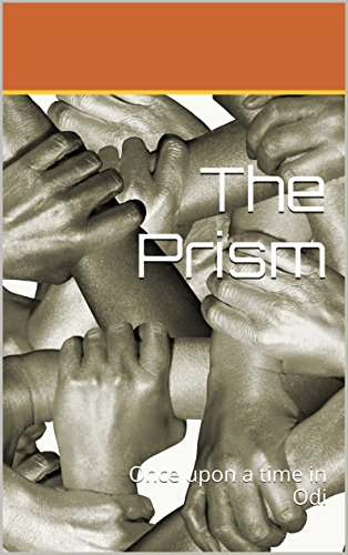 The Prism: Once upon a time in Odi (English Edition)