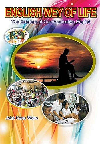 English Way of Life >The Essence of Communicative English (English Edition)