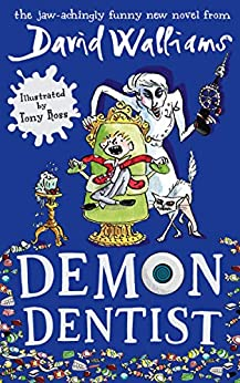 Demon Dentist by [David Walliams, Tony Ross]