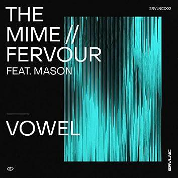 The Mime / Fervour feat. Mason