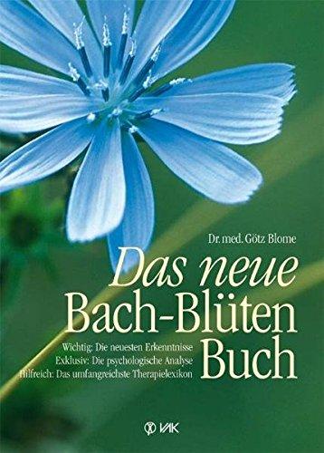 Blome, G.:<br />Das neue Bach-Blüten-Buch