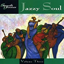 Smooth Grooves: Jazzy Soul 3