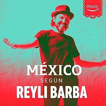 México según Reyli Barba