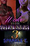 Woke To The Game - Part 3 (English Edition)