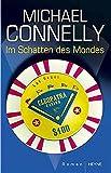 Michael Connelly: Im Schatten des Mondes