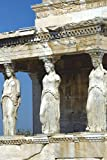 Caryatids on Acropolis Athens, Greece Journal: 150 page lined notebook/diary