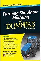 Farming Simulator Modding For Dummies (For Dummies Series) by Jason van Gumster Christian Ammann(2014-12-03) Paperback
