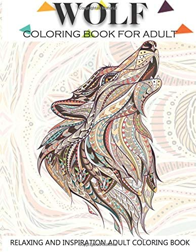 Wolf Coloring Book For Adult Adult Coloring Book 41 Amazing Wolf Designs For Wolf Lovers Relaxing product image