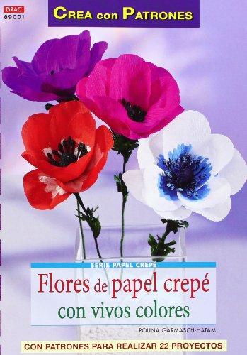 Crea Con Patrones. Serie Papel Crepé Nº 1. Flores De Papel Crepé Con Vivos Colores ✅