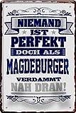 Blechschilder NIEMAND IST PERFEKT DOCH ALS MAGDEBURGER