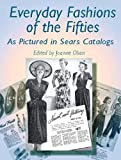 Everyday Fashions of the Fifties (Dover Fashion and Costumes)