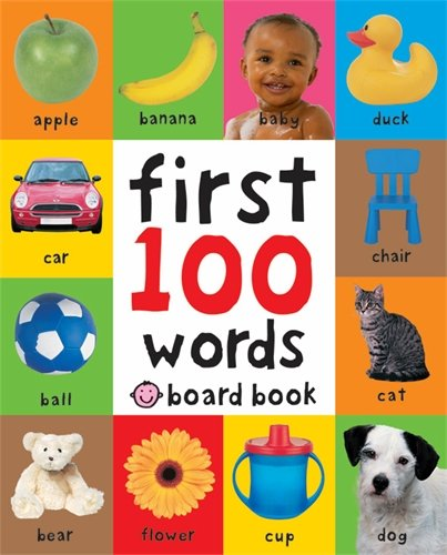 First 100 Words (UK Edition) (Soft to Touch Board Books) (First 100 Soft To...
