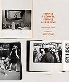 Unretouched Women: Eve Arnold, Abigail Heyman, Susan Meiselas (Photographie)