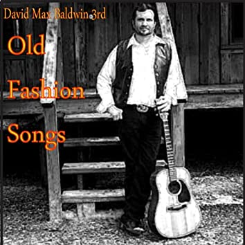 Old Fashiopn Songs