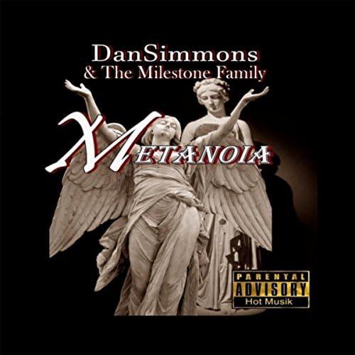 Dan Simmons & The Milestone Family
