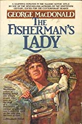 "The Fisherman's Lady by George MacDonald won my ""book oscar"" for best hero!"