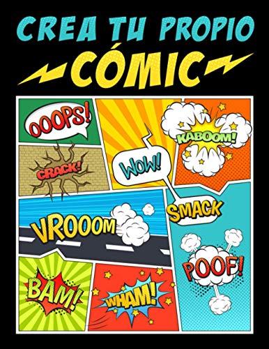 Crea tu propio cómic: 100 originales plantillas de cómics en blanco para...