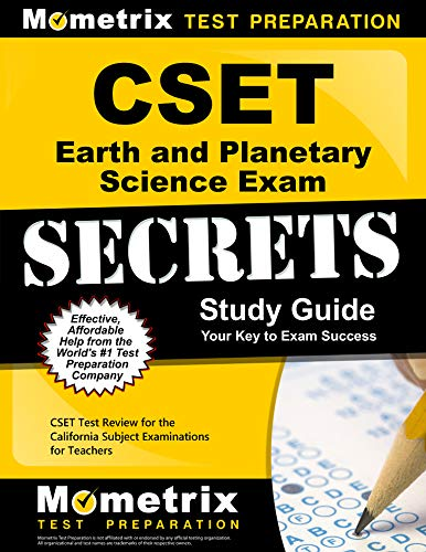 Compare Textbook Prices for CSET Earth and Planetary Science Exam Secrets Study Guide: CSET Test Review for the California Subject Examinations for Teachers Mometrix Secrets Study Guides Pap/Psc St Edition ISBN 9781609715571 by CSET Exam Secrets Test Prep Team