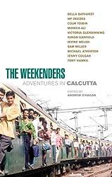 The Weekenders: Adventures in Calcutta