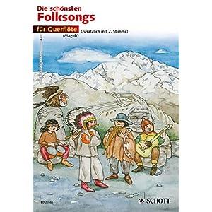 Die schönsten Folksongs: 1-2 Flöten.