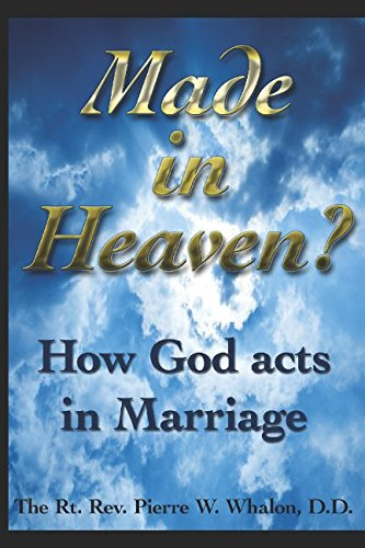 Made in Heaven?: How God acts in marriage