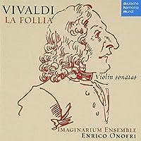 Vivaldi: La Follia / Vln Sonatas by ENRICO ONOFRI (2010-04-06)