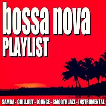 Bossa Nova Playlist (Samba Chillout Lounge Smooth Jazz Instrumental)