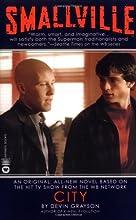 City (Smallville #8)
