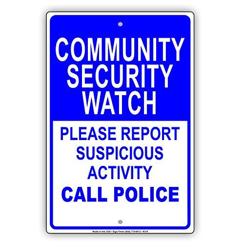 Reloj de seguridad para la comunidad, por favor, informe de actividades sospechosas, placa de metal de aluminio con advertencia de policía