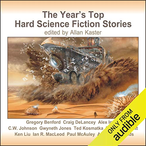 The Year's Top Hard Science Fiction Stories audiobook cover art