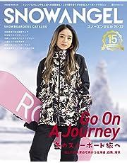 SNOW ANGEL 21-22 [Go On A Journey 冬のスノーボード旅へ/池田美優] (HINODE MOOK 638)