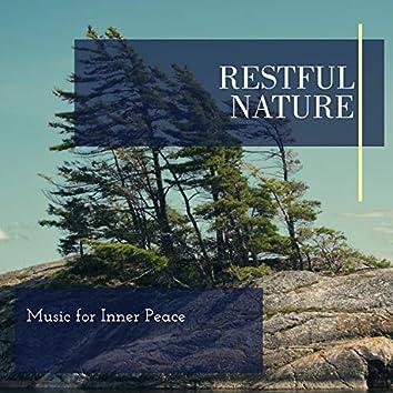 Restful Nature - Music for Inner Peace
