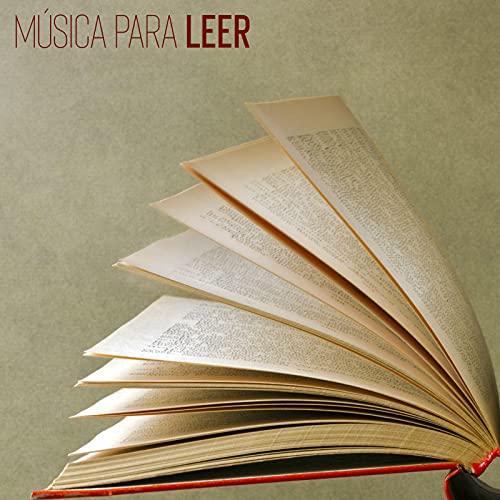 Música para Leer: Música para Estudiar, Concentración, Enfoque, Pensamiento Creativo, Memorizar más Rápido, Trabajar en Casa