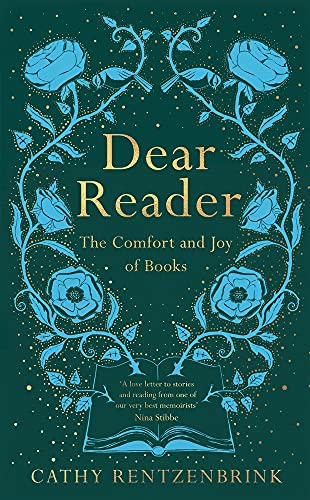 Dear reader: the comfort and joy of books