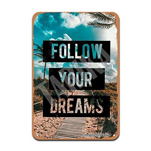 Follow Your Dreams - Letrero decorativo de 20 x 30 cm, diseño retro, para decoración de pared